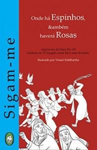 Baixar Onde há Espinhos, também haverá Rosas (Sigam-me Livro 2) pdf, epub, eBook