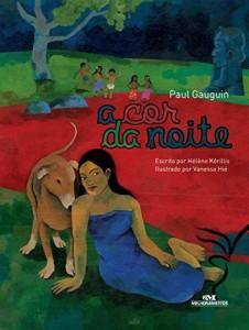 Baixar A Cor da Noite: Paul Gauguin (Ponte das Artes) pdf, epub, ebook