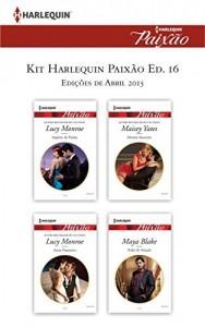Baixar Kit Harlequin Paixão Abr.15 – Ed.16 pdf, epub, ebook