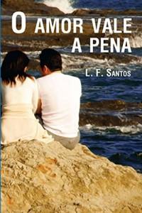 Baixar O Amor Vale a Pena pdf, epub, ebook