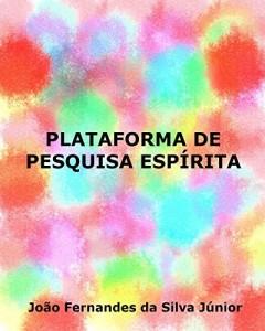 Baixar PLATAFORMA DE PESQUISA ESPÍRITA pdf, epub, ebook