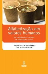 Baixar Alfabetização em Valores Humanos – Um Método para o Ensino de Habilidades Sociais pdf, epub, ebook