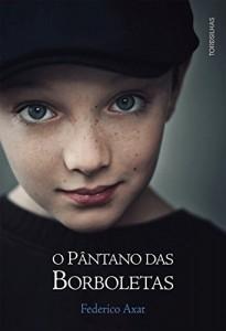 Baixar O Pântano das borboletas pdf, epub, ebook