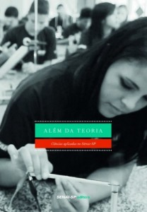 Baixar Além da Teoria: O Ensino de Ciências Aplicadas no SENAI-SP pdf, epub, ebook