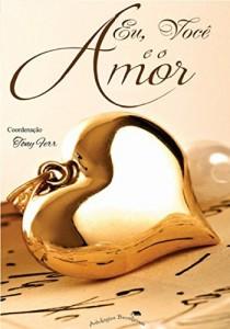 Baixar Eu, Você e o Amor: Contos Apaixonados pdf, epub, ebook