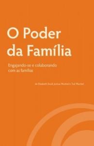 Baixar O Poder da Família: Engajando-se e Colaborando com as Famílias pdf, epub, eBook