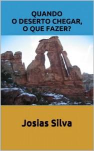Baixar QUANDO O DESERTO CHEGAR O QUE FAZER? pdf, epub, eBook