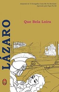 Baixar Que Bela Loira (Lázaro Livro 1) pdf, epub, eBook