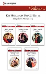 Baixar Kit Harlequin Paixão Mar.15 – Ed.15 pdf, epub, eBook