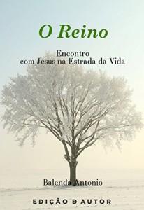 Baixar O reino Encontro com Jesus na estrada da Vida pdf, epub, eBook