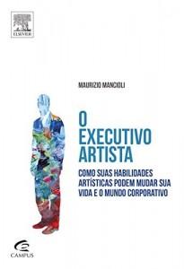 Baixar O Executivo Artista pdf, epub, eBook