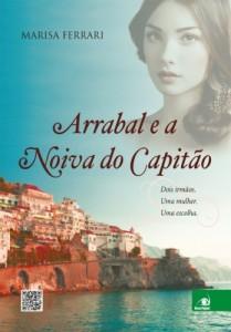 Baixar Arrabal e a Noiva do Capitão: Dois irmãos. Uma mulher. Uma escolha. pdf, epub, ebook