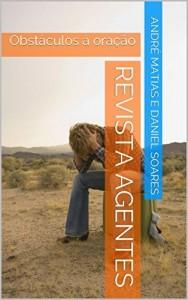 Baixar REVISTA AGENTES: Obstáculos à oração (Revista para Células Livro 1) pdf, epub, ebook