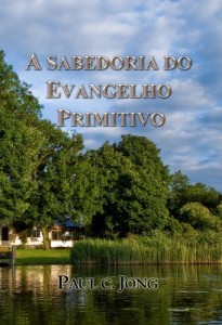 Baixar A SABEDORIA DO EVANGELHO PRIMITIVO pdf, epub, eBook