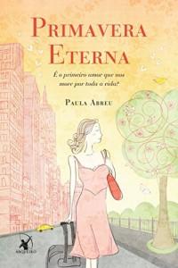 Baixar Primavera eterna: É o primeiro amor que nos move por toda a vida? pdf, epub, eBook