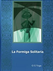 Baixar A Formiga Solitária pdf, epub, eBook