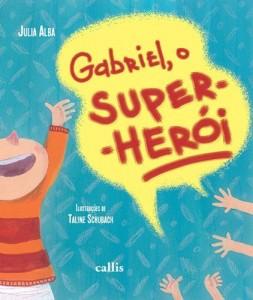 Baixar Gabriel, o super-herói pdf, epub, eBook