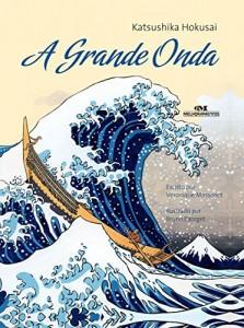 Baixar A Grande Onda: Katsushika Hokusai (Ponte das Artes) pdf, epub, ebook