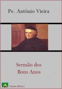 Baixar Sermão dos Bons Anos (Literatura Língua Portuguesa) pdf, epub, eBook