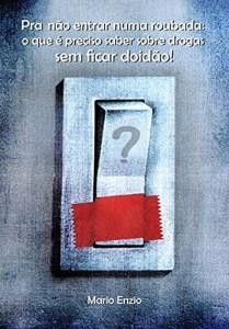 Baixar PRA NÃO ENTRAR NUMA ROUBADA pdf, epub, eBook