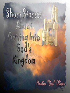 Baixar Short Stories About Getting Into God's Kingdom   (PORTUGUESE VERSION) (Doc Oliver's Prophetic Discovery Series. Livro 4) pdf, epub, ebook
