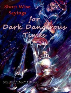 Baixar Short Wise Sayings for Dark Dangerous Times     (PORTUGUESE VERSION) (Doc Oliver's Prophetic Discovery Series) pdf, epub, ebook
