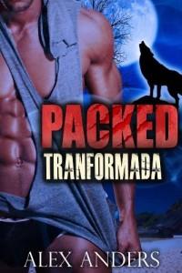Baixar Packed: Tranformada (BBW Paranormal, Romance de Mutação) pdf, epub, eBook