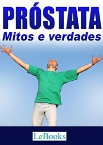 Baixar Próstata: Mitos e verdades (Coleção Saúde) pdf, epub, eBook