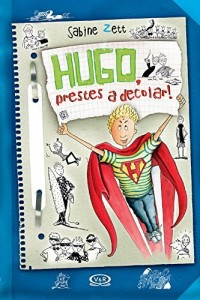 Baixar Hugo, prestes a decolar! pdf, epub, eBook