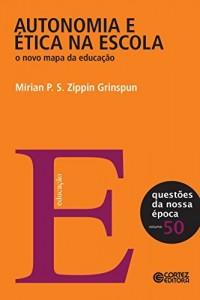 Baixar Autonomia e ética na escola: o novo mapa da educação (Questões da nossa época Livro 50) pdf, epub, eBook