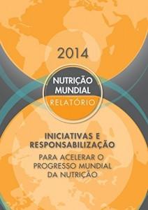 Baixar Relatório sobre a Nutrição Mundial de 2014: Medidas e Responsabilização para Acelerar o Progresso Mundial da Nutrição pdf, epub, eBook