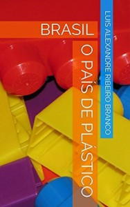 Baixar Brasil: o país de plástico pdf, epub, eBook