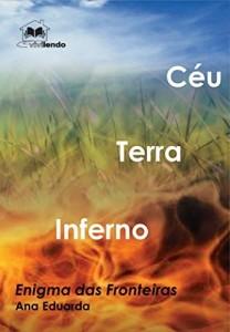 Baixar Trilogia Enigma das Fronteiras: CÉU – TERRA – INFERNO pdf, epub, ebook
