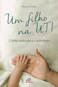Baixar Um filho na UTI pdf, epub, eBook