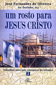 Baixar Um rosto para Jesus Cristo pdf, epub, eBook