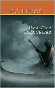 Baixar UMA ALMA PARA CEIFAR pdf, epub, eBook