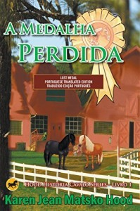 Baixar Lost Medal, Translated Portuguese Edition (Seriado de livros equestres Hood Livro 1) pdf, epub, ebook