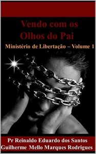 Baixar Vendo com os Olhos do Pai: Ministério de libertação pdf, epub, eBook