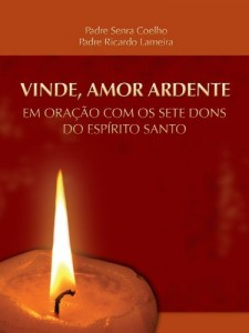 Baixar Vinde, amor ardente pdf, epub, eBook