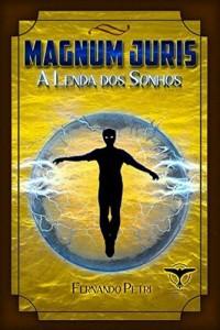 Baixar Magnum Juris: A lenda dos sonhos pdf, epub, eBook