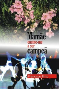 Baixar MAMÃE ENSINE-ME A SER CAMPEÃ pdf, epub, eBook