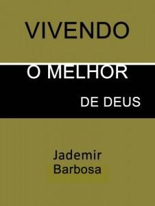 Baixar VIVENDO O MELHOR DE DEUS pdf, epub, eBook