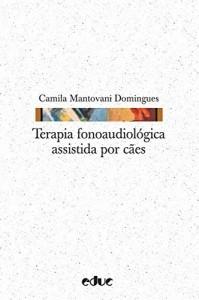 Baixar Terapia fonoaudiológica assistida por cães (Hipótese) pdf, epub, eBook