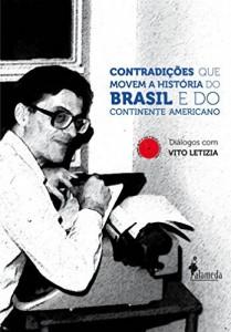 Baixar Contradições que movem a História do Brasil e do Continente Americano pdf, epub, ebook