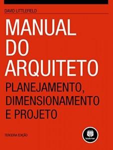 Baixar Manual do Arquiteto: Planejamento, Dimensionamento e Projeto pdf, epub, eBook
