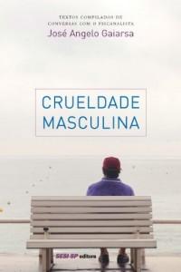 Baixar Crueldade Masculina pdf, epub, eBook