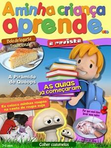 Baixar A Minha Criança Aprende Revista 3-6 Setembro 2014: A Revista 3-6 Setembro 2014 pdf, epub, ebook
