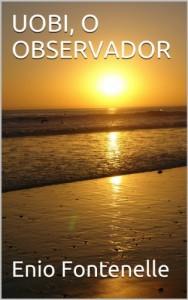 Baixar UOBI, O OBSERVADOR pdf, epub, eBook