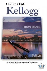 Baixar Curso em Kellogg pdf, epub, eBook