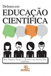 Baixar Debates em educação cientifica pdf, epub, ebook